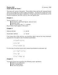 Physics 2305 21 January, 2000 Study Guide for Exam I The exam ...