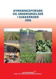 dyrkningsforsøg og undersøgelser i sukkerroer 2006 - nordicbeet.nu
