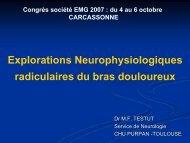 Explorations neuro-physiologiques radiculaires du bras douloureux