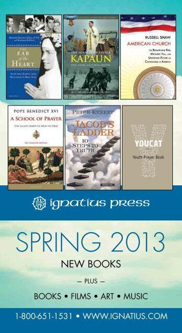 SPRING 2013 - Ignatius Press