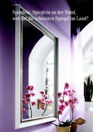 Spieglein, Spieglein an der Wand, wer hat die schönsten Spiegel im ...