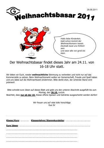 Der Weihnachtsbasar findet dieses Jahr am 24.11. von 16-18 Uhr statt.