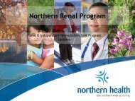Presentation: Northern Renal Program - BC Renal Agency