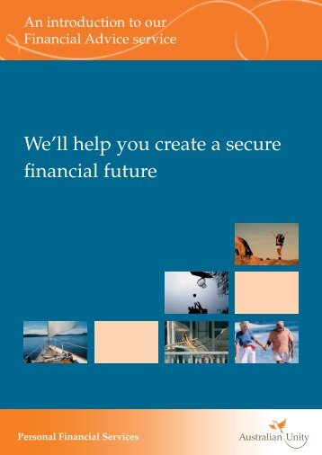 An introduction to our Financial Advice service - Australian Unity ...