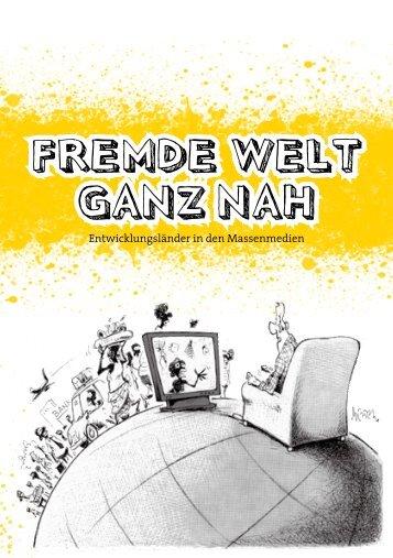 FREMDE WELT GANZ NAH - Institut für Medienverantwortung