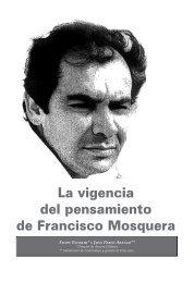 La vigencia del pensamiento de Francisco Mosquera - Cedetrabajo