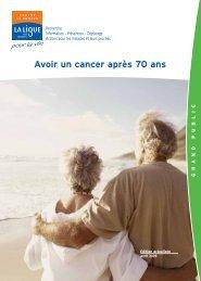 Avoir un cancer après 70 ans - Ligue contre le cancer