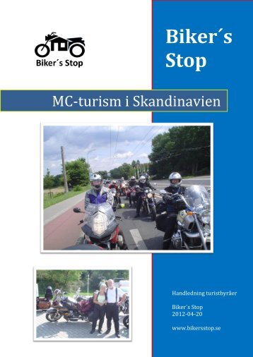 Läs mer om Biker's Stop koncept HÄR - Dalslands Turist AB