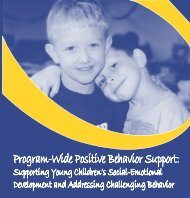 Program-Wide Positive Behavior Support: Supporting Young