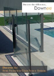 Discover the Semi Frameless Glass Fence System - Downee