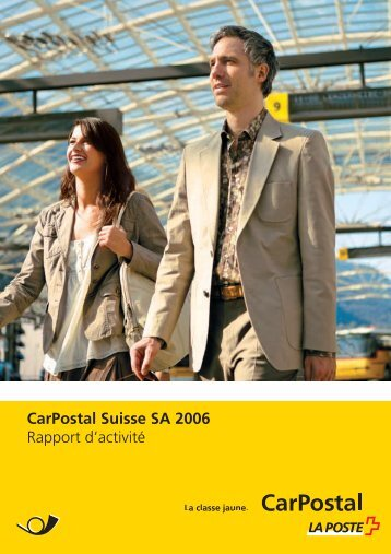 Télécharger rapport d'activité 2006Le lien est ouvert ... - CarPostal