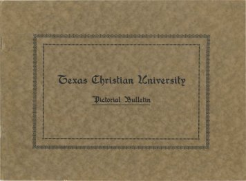 Pictorial Bulletin July 1919 - TCU Library - Texas Christian University