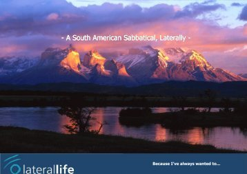 A South American Sabbatical, Laterally - Laterallife