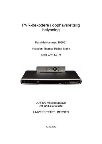 PVR-dekodere i opphavsrettslig belysning - (BORA) - UiB