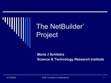 Presentation on the NetBuilder' project - Homepages.stca.herts.ac.uk