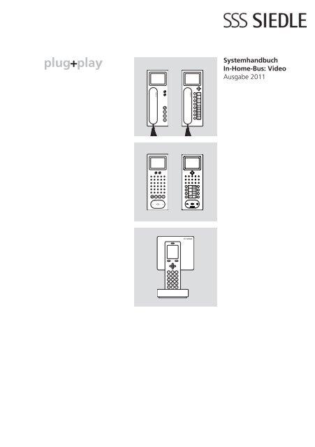 systemhandbuch in home bus video ausgabe 2011 siedle. Black Bedroom Furniture Sets. Home Design Ideas