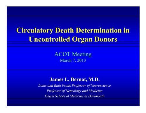 Circulatory Death Determination in Uncontrolled ... - Blsmeetings.net