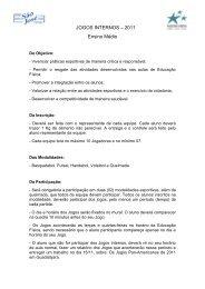 JOGOS INTERNOS – 2011 Ensino Médio - Colégio São José