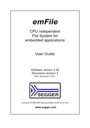 emFile manual V3.26b - SEGGER Microcontroller