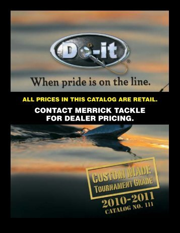 PRICES IN THIS CATALOG ARE RETAIL. - Merrick Tackle