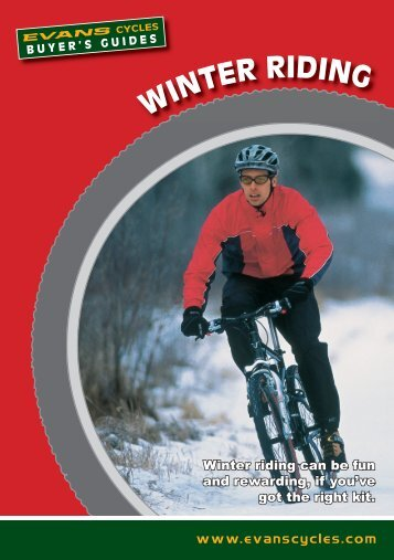 WINTER RIDING - Evans Cycles