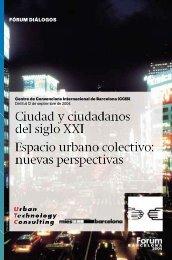 Ciudad y ciudadanos del siglo XXI Espacio urbano colectivo - Gaudi ...