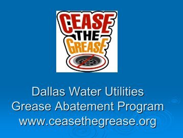 Cease the Grease - City of Dallas