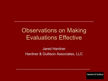 Observations on Making Evaluations Effective - Environmental ...