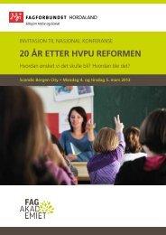 20 ÅR ETTER HVPU REFORMEN - NFU