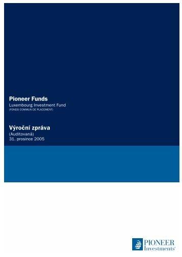 Výroční zpráva k 31.12.2005 - Pioneer Investments