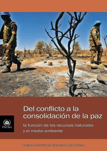 Del conflicto a la consolidación de la paz - UNEP