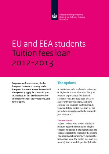 EU and EEA students Tuition fees loan 2012-2013 - DUO
