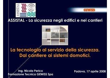 La tecnologia la servizio della sicurezza - ASSISTAL