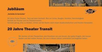 Jubiläum 20 Jahre Theater Transit