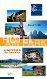 Genussurlaub in den Dolomiten SOMMER 2012 - Hotel am Park