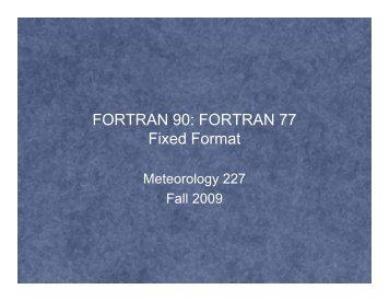 FORTRAN 90: FORTRAN 77 Fixed Format