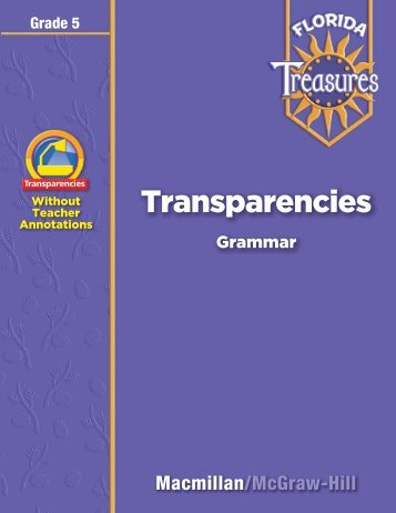 Grammar Transparencies - Treasures - Macmillan/McGraw-Hill