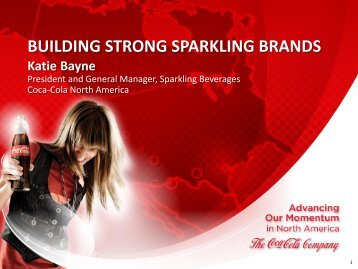 BUILDING STRONG SPARKLING BRANDS - The Coca-Cola ...