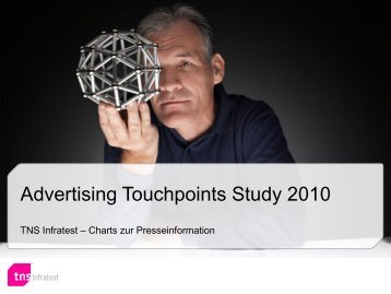 Advertising Touchpoints Study 2010 - TNS Infratest