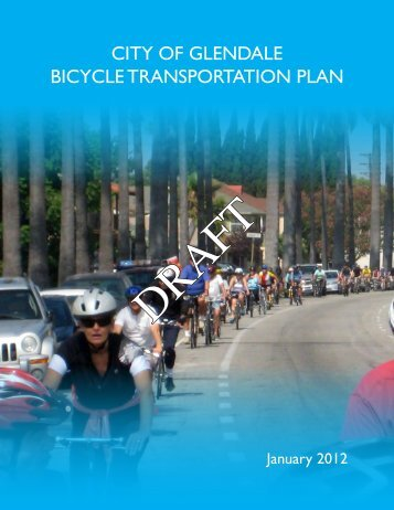 CITY OF GLENDALE BICYCLE TRANSPORTATION PLAN
