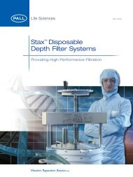Stax™ Disposable Depth Filter Systems - Pall Corporation