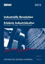 Industrielle Revolution Erlebnis Industriekultur 2012 - Stadt Wuppertal