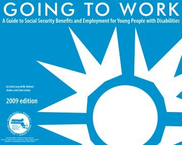 2009 Guide to Social Security Benefits and Employment for Young ...