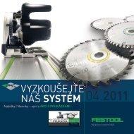 Vyzkoušejte náš systém 04.2011 - PK Festool