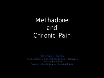 Methadone and Chronic Pain - Faculty of pain medicine