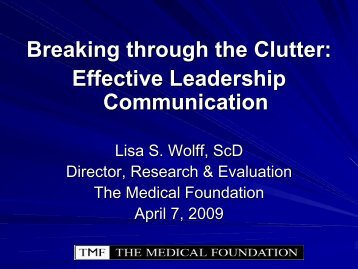 Breaking through the Clutter: Effective Leadership Communication