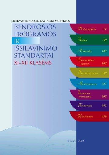 BENDROSIOS PROGRAMOS IR I SILAVINIMO STANDARTAI