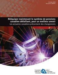 Rééquiper maintenant le système de pensions canadien défaillant ...