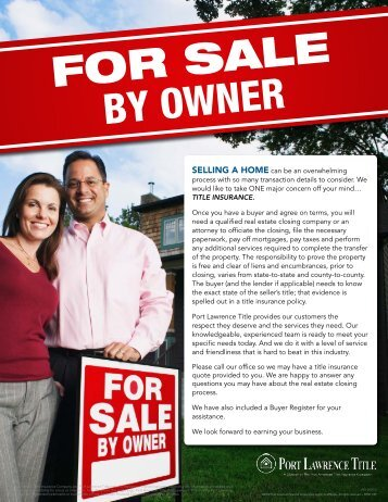 FOR SALE BY OWNER - Port Lawrence Title and Trust