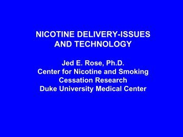 NICOTINE DELIVERY-ISSUES AND TECHNOLOGY